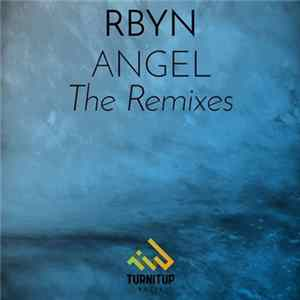 Descargar RBYN - Angel (The Remixes)