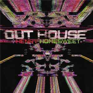 Descargar Henry Homesweet - Out-House