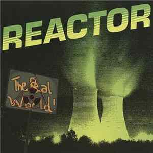 Descargar Reactor - The Real World