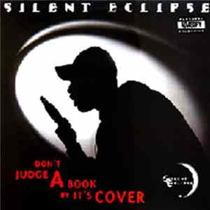 Descargar Silent Eclipse - Don't Judge A Book By It's Cover