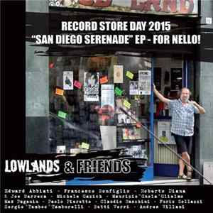 Descargar Lowlands - San Diego Serenade EP - For Nello!