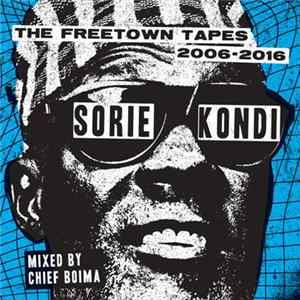 Descargar Sorie Kondi - The Freetown Tapes 2006​-​2016