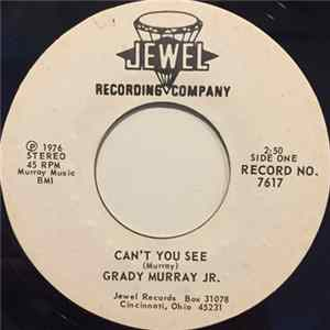 Descargar Grady Murray Jr. - Can't You See / You Got What I Need