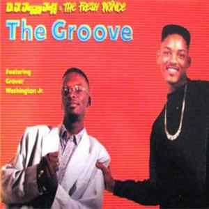 Descargar D.J. Jazzy Jeff & The Fresh Prince - The Groove