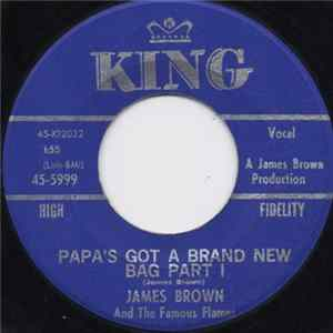 Descargar James Brown And The Famous Flames - Papa's Got A Brand New Bag
