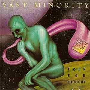 Descargar Vast Minority - Trip For Thought