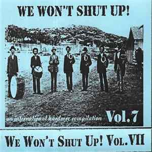 Descargar Various - We Won't Shut Up! Vol. VII