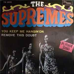 Descargar The Supremes - You Keep Me Hangin' On / Remove This Doubt