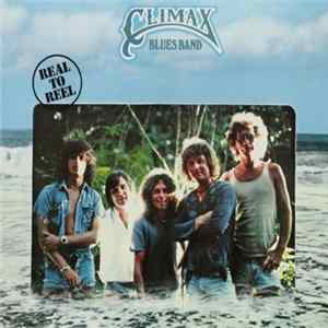 Descargar Climax Blues Band - Real To Reel